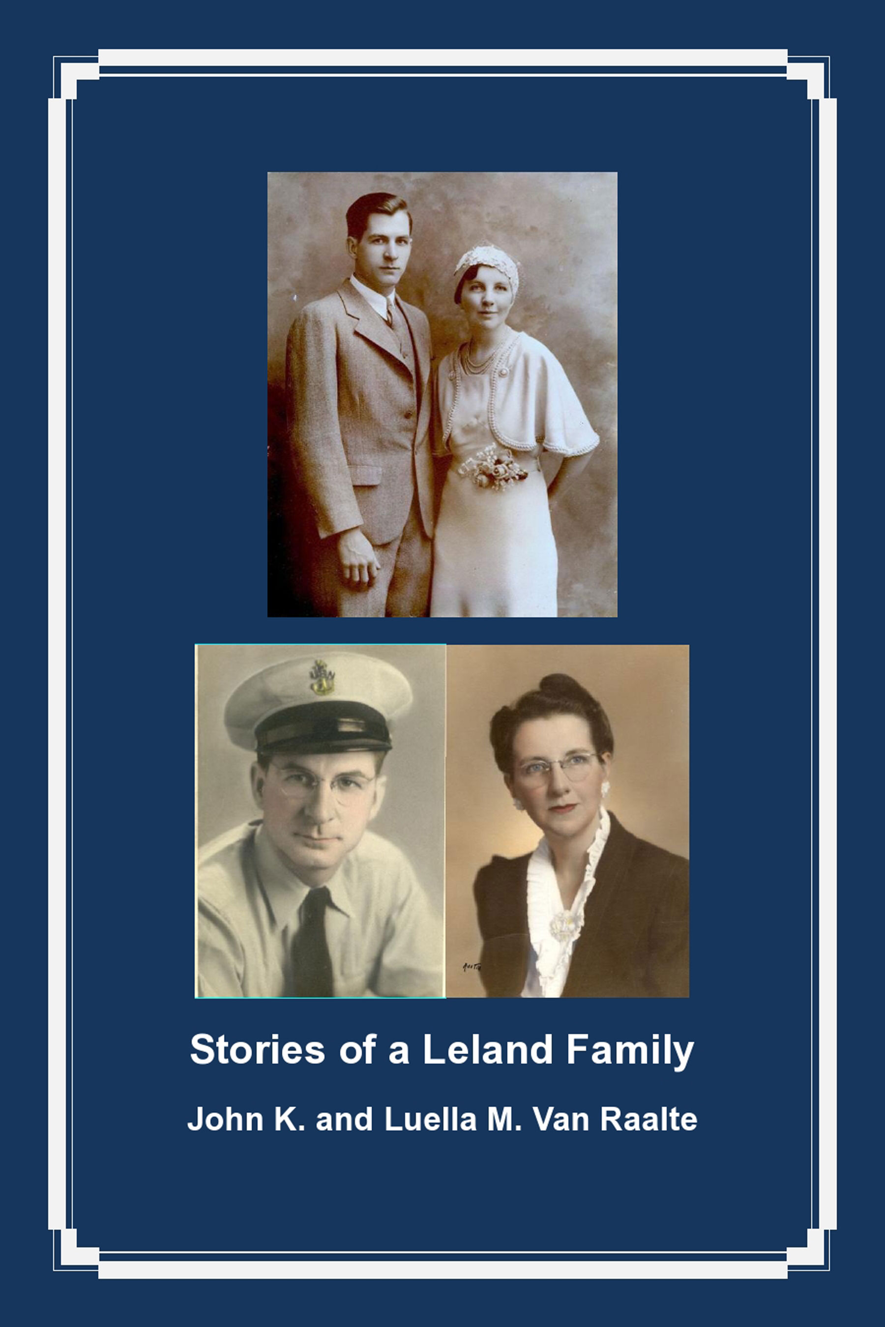 Photo of front cover of Stories of a Leland Family