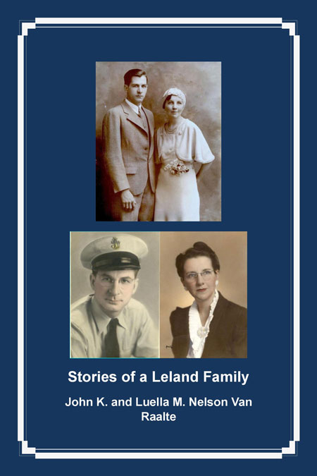 Stories of a Leland Family